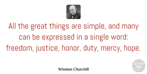 Winston Churchill Quote About Inspirational, Hope, Freedom: All The Great Things Are...