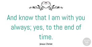 Christmas Quotes, Jesus Christ Quote About Christmas, Time: And Know That I Am...