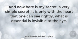 Inspirational Quotes, Antoine de Saint-Exupery Quote About Love, Inspirational, Life: And Now Here Is My...