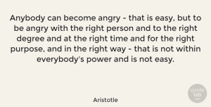 Time Quotes, Aristotle Quote About Life, Success, Time: Anybody Can Become Angry That...