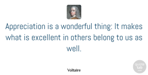 Christmas Quotes, Voltaire Quote About Inspirational, Inspiring, Christmas: Appreciation Is A Wonderful Thing...
