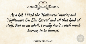 Corey Feldman Quote About Halloween, Kids, Stuff: As A Kid I Liked...