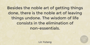 Time Quotes, Lin Yutang Quote About Motivational, Art, Time: Besides The Noble Art Of...