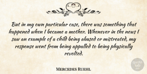 Mercedes Ruehl Quote About Mother, Children, News: But In My Own Particular...