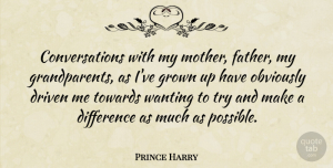 Prince Harry Quote About Mother, Father, Differences: Conversations With My Mother Father...