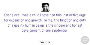 Greatness Quotes, Bruce Lee Quote About Children, Greatness, Organization: Ever Since I Was A...