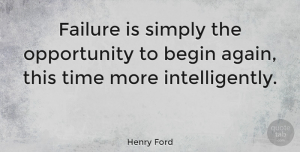 Love Quotes, Henry Ford Quote About Love, Inspirational, Life: Failure Is Simply The Opportunity...