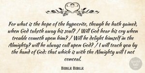 Hope Quotes, Bible Bible Quote About Almighty, Call, Cometh, Cry, Delight: For What Is The Hope...