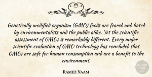 Modified Quotes, Ramez Naam Quote About Assessment, Benefit, Concluded, Evaluation, Feared: Genetically Modified Organism Gmo Foods...