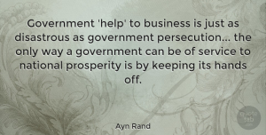 Business Quotes, Ayn Rand Quote About Witty, Business, Government: Government Help To Business Is...