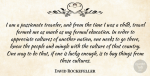 Travel Quotes, David Rockefeller Quote About Travel, Children, Passionate: I Am A Passionate Traveler...