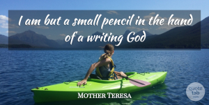 Hands Quotes, Mother Teresa Quote About Writing, Hands, Making A Difference: I Am But A Small...