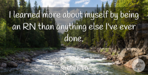 Naomi Judd Quote About American Musician: I Learned More About Myself...