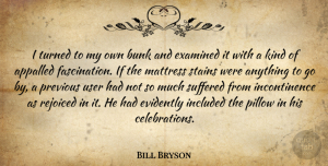 Travel Quotes, Bill Bryson Quote About Travel, Bunk, Fascination: I Turned To My Own...