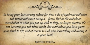 Hands Quotes, Mother Teresa Quote About Book, Curves, Hands: In Doing Your Best Serving...