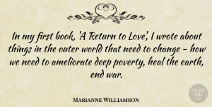 Heal Quotes, Marianne Williamson Quote About Change, Deep, Heal, Love, Outer: In My First Book A...