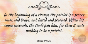 Mark Twain Quote About Thank You, Memorial Day, Courage: In The Beginning Of A...
