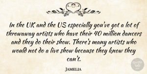 Jamelia Quote About Uk: In The Uk And The...