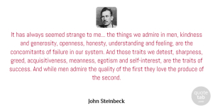 Appreciation Quotes, John Steinbeck Quote About Love, Wisdom, Appreciation: It Has Always Seemed Strange...