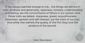 Wisdom Quotes, John Steinbeck Quote About Love, Wisdom, Appreciation: It Has Always Seemed Strange...