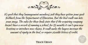 Trace Urdan Quote About Acquiring, Amount, Buyers, Company, Deal: Its Good That They Management...
