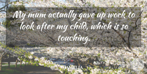 Jamelia Quote About Children, Touching, Looks: My Mum Actually Gave Up...