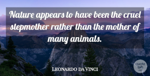 Animal Quotes, Leonardo da Vinci Quote About Mother, Nature, Animal: Nature Appears To Have Been...