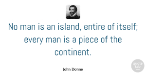 Teamwork Quotes, John Donne Quote About Teamwork, Men, Grieving: No Man Is An Island...