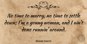 Bessie Smith Quotes Beauteous Bessie Smith Quotes 11 Quotations  Quotetab