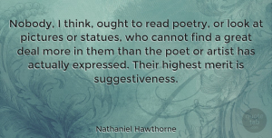 Thinking Quotes, Nathaniel Hawthorne Quote About Thinking, Artist, Perspective: Nobody I Think Ought To...