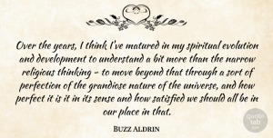 Religious Quotes, Buzz Aldrin Quote About Spiritual, Religious, Moving: Over The Years I Think...