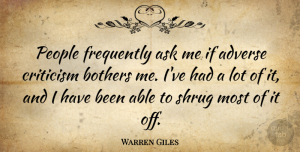 Adverse Quotes, Warren Giles Quote About Adverse, Frequently, People: People Frequently Ask Me If...