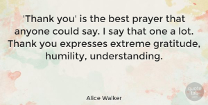 Inspiring Quotes, Alice Walker Quote About Inspirational, Inspiring, Thank You: Thank You Is The Best...