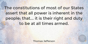 People Quotes, Thomas Jefferson Quote About Gun, Strong Arms, People: The Constitutions Of Most Of...