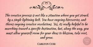 Discovery Quotes, Carlton Cuse Quote About Discovery, Ideas, Roots: The Creative Process Is Not...