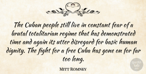 Mitt Romney Quote About Fighting, People, Long: The Cuban People Still Live...