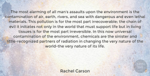 Men Quotes, Rachel Carson Quote About Men, Air, Sea: The Most Alarming Of All...