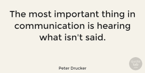Love Quotes, Peter Drucker Quote About Love, Inspirational, Life: The Most Important Thing In...