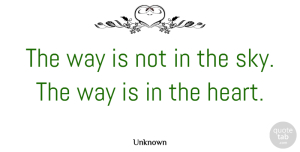 Indian Leader Quotes, Unknown Quote About Indian Leader: The Way Is Not In...