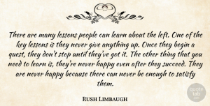 Rush Limbaugh Quote About Keys, Giving, People: There Are Many Lessons People...