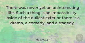 Nature Quotes, Mark Twain Quote About Inspirational, Life, Nature: There Was Never Yet An...