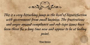 Tim Reed Quote About Anger, Appear, Boiling, Compliance, Disturbing: This Is A Very Disturbing...