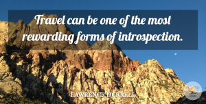 Travel Quotes, Lawrence Durrell Quote About Travel, Journey, Form: Travel Can Be One Of...