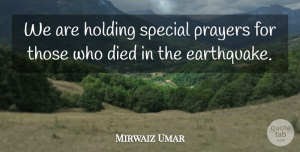 Mirwaiz Umar Quote About Died, Holding, Prayers, Special: We Are Holding Special Prayers...