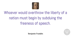 Science Quotes, Benjamin Franklin Quote About Freedom, Independent, Science: Whoever Would Overthrow The Liberty...