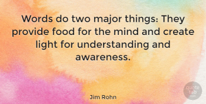 Wisdom Quotes, Jim Rohn Quote About Wisdom, Greatness, Light: Words Do Two Major Things...