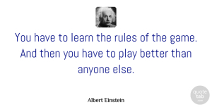 Success Quotes, Albert Einstein Quote About Inspirational, Positive, Success: You Have To Learn The...